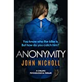Anonymity: a chilling psychological thriller (DI Gravel Book 4)
