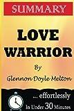 Love Warrior A Memoir Glennon Doyle Melton