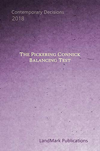The Pickering-Connick Balancing Test