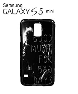 Good Music For Bad Days Mobile Cell Phone Case Samsung Galaxy S5 Mini Black