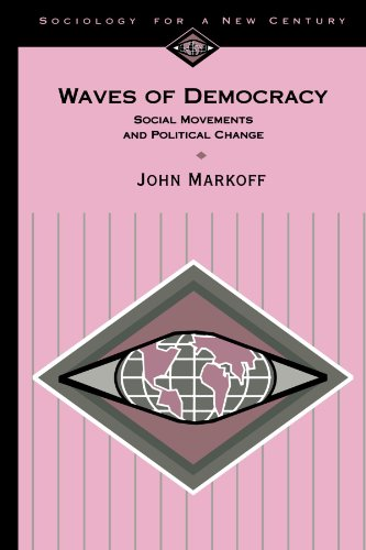 Waves of Democracy: Social Movements and Political Change (Sociology for a New Century Series)