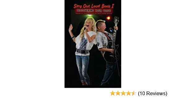 Sing Out Loud Book I: Discovering Your Voice