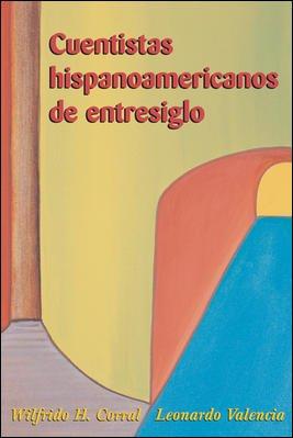 Cuentistas hispanoamericanos de entresiglo