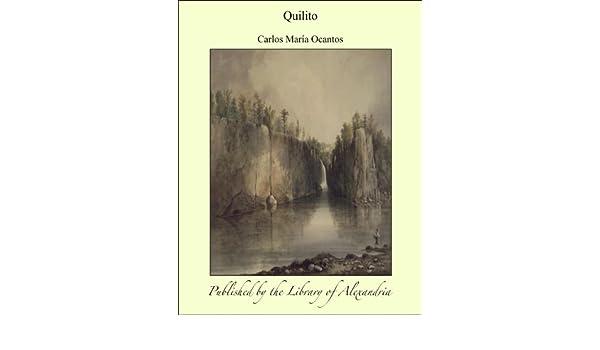 Amazon.com: Quilito (Spanish Edition) eBook: Carlos María Ocantos: Kindle Store