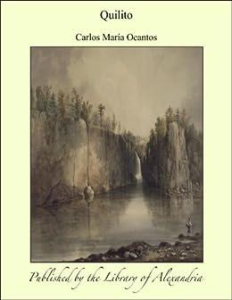 Quilito (Spanish Edition) by [Ocantos, Carlos María]