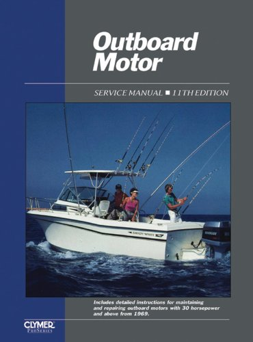 Volume Manual Motor Service Outboard (Outboard Motor Service Vol 2 Ed 11 (OUTBOARD MOTOR SERVICE MANUAL VOL 2))