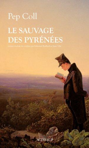 Le sauvage des Pyrenees