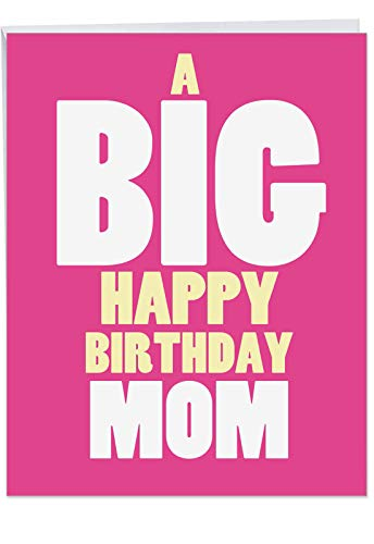 XL Size Birthday Card - Big Happy Birthday Mom Featuring Bright Pink Card for Mothers with Envelope (Extra Large Size 8.5 x 11 Inch) - Nice Gift to Show Thanks, Love and Appreciation to Mom J5972BMG
