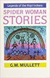 img - for Spider Woman Stories Legends of the Hopi book / textbook / text book