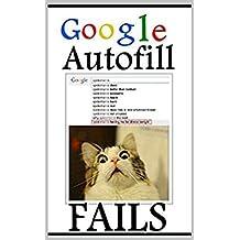 Google Autofill Fails & Funny Memes: (Funny Jokes, Dank Memes, Bonus Memes, Memex XL)