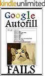 Memes: Google Autofill Fails and Funn...