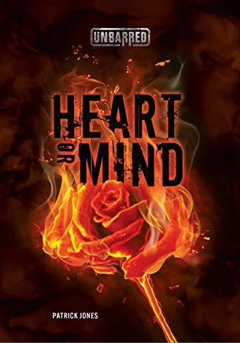 Heart or Mind (Unbarred)