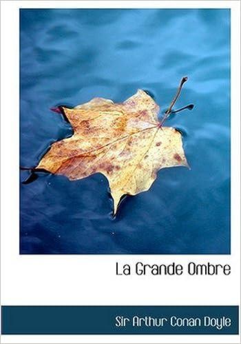 Book La Grande Ombre (Large Print Edition)