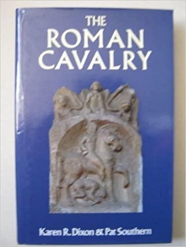 The Roman Cavalry: From the First to the Third Century AD