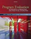 Jody L. Fitzpatrick: Program Evaluation : Alternative Approaches and Practical Guidelines (Hardcover); 2010 Edition