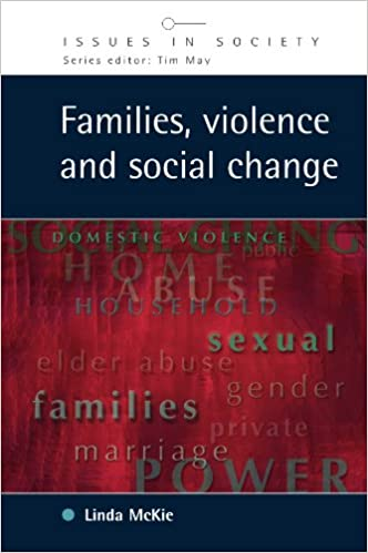 Families, Violence and Social Change (Issues in Society)