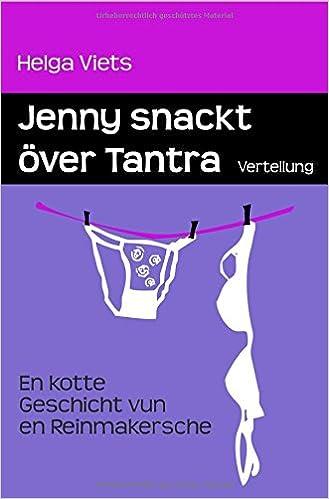 Viets, Helga - Jenny snackt över Tantra