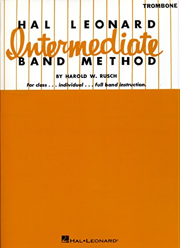 - Hal Leonard Intermediate Band Method Trombone