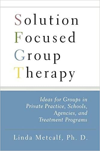 Amazon.com: Solution Focused Group Therapy: Ideas for Groups in ...