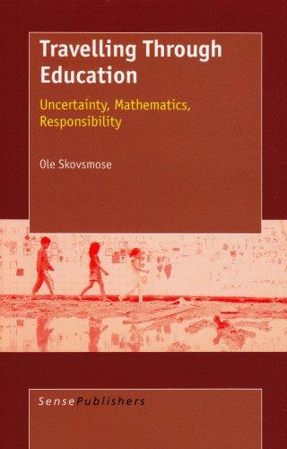 Travelling Through Education: Uncertainty, Mathematics,...
