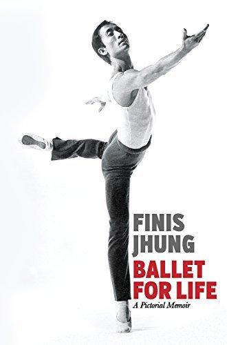 Ballet for Life A Pictorial Memoir