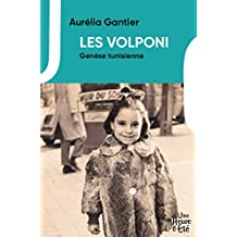 Les Volponi, genèse tunisienne (French Edition)