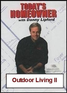 Today's Homeowner with Danny Lipford: Outdoor Living 2 (Innovations in Outdoor Living) (Furniture Pit Fire)