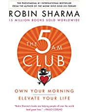 The 5 AM: Own Your Morning. Elevate Your Life.