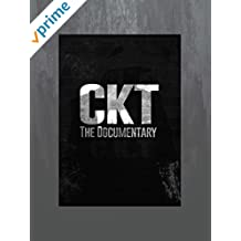 CKT The Documentary