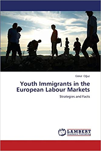 Youth Immigrants in the European Labour Markets: Strategies and Facts