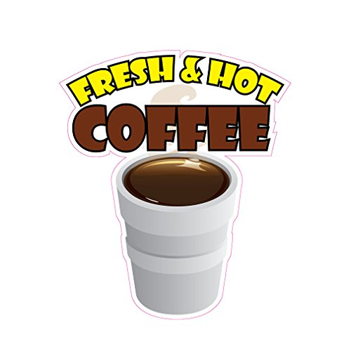 Fresh And Hot Coffee Concession Restaurant Food Truck Die-Cut Vinyl Sticker 10 inches
