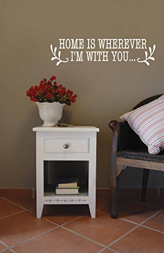 Home Is Wherever Im With You Vinyl Decal   Home Vinyl Lettering  Home Wall Vinyl Quote  Vinyl Saying  23 5  W X 6  H  White  Matte