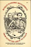 [Russian Economic Development from Peter the Great To] Stalin, William L. Blackwell, 0531064921