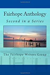 Fairhope Anthology 2 (Fairhope Anthologies) (Volume 2)