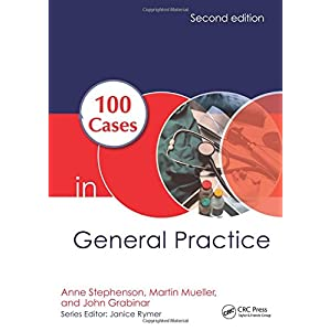 100 Cases in General Practice, Second Edition Paperback – 19 Mar. 2017