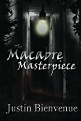 The Macabre Masterpiece: Poems of Horror and Gore Paperback