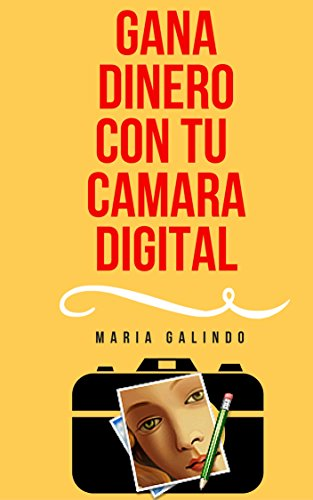 Download PDF Como hacer Dinero con tu Camara Digital