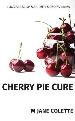 Cherry Pie Cure [Colette, M. Jane] (Tapa Blanda)