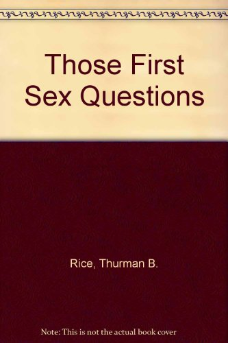 Those First Sex Questions