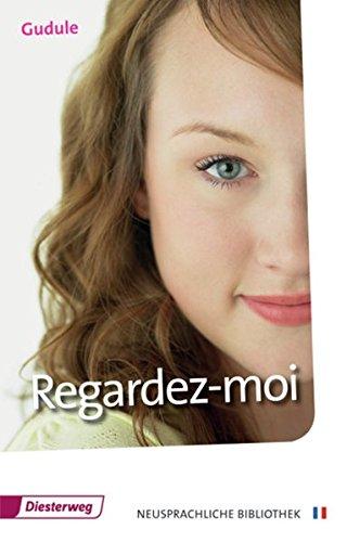 Regardez-moi: Textbuch (Diesterwegs Neusprachliche Bibliothek - Französische Abteilung, Band 11)