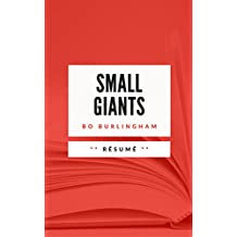 SMALL GIANTS: Résumé en Français (French Edition)
