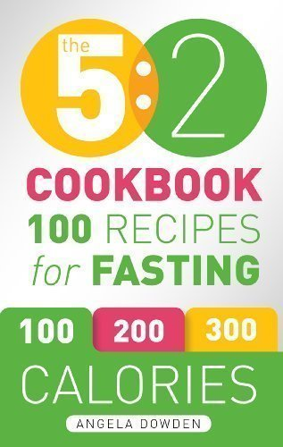 The 5:2 Diet Cook Book: Recipes for the 2-Day Fasting Diet. Makes 500 or 600 Calorie Days Easier and Tastier. by Angela Dowden on 04/03/2013 unknown edition