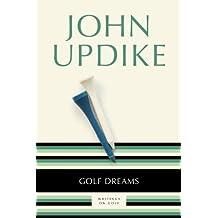 Golf Dreams: Writings on Golf