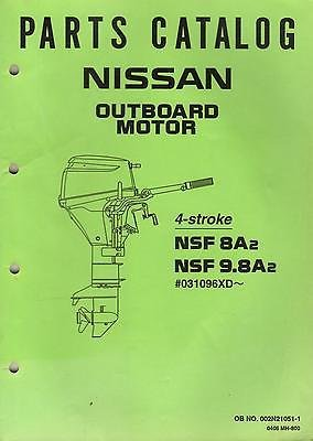 NISSAN OUTBOARD MOTOR 4-STROKE NSF 8A2, NSF 9.8A2 PARTS MANUAL 002N21051-1 (329)