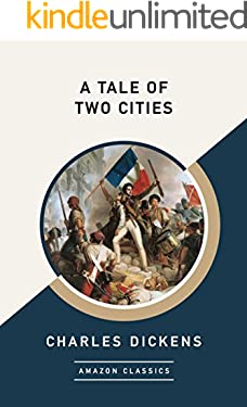 A Tale of Two Cities (AmazonClassics Edition)