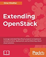Extending OpenStack Front Cover