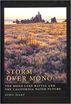 Book Storm over Mono: The Mono Lake Battle and the California Water Future – May 23, 1996