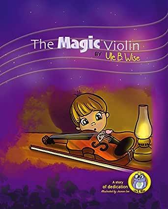 The Magic Violin (Read With Me Book 2) (English Edition) eBook: Wyson, Dan, Wise, Ule B., Lee, Jaimee: Amazon.es: Tienda Kindle