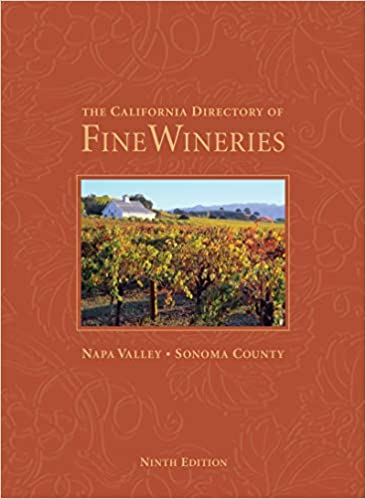 The California Directory of Fine Wineries: Napa Valley, Sonoma County by Cheryl Crabtree PDF Download