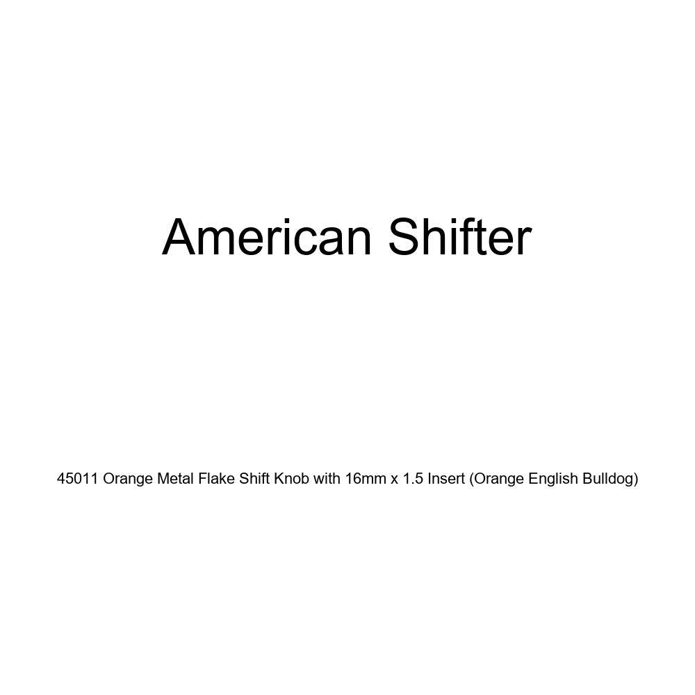 American Shifter 45011 Orange Metal Flake Shift Knob with 16mm x 1.5 Insert Orange English Bulldog